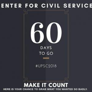 UPSC CSE Prelims 2018 Preparation Strategy : 60 Days to Go!