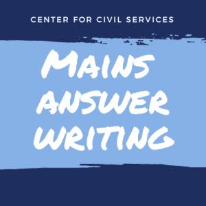 UPSC Mains Answer Writing